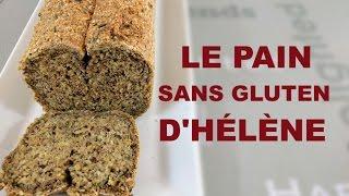 Le pain sans gluten d'Hélène