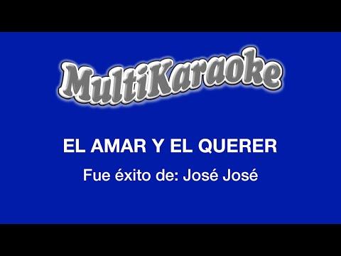 Multi Karaoke - Amar Y Querer