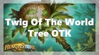 Standard  Ladder: 20 Mana Twig Of The World Tree OTK