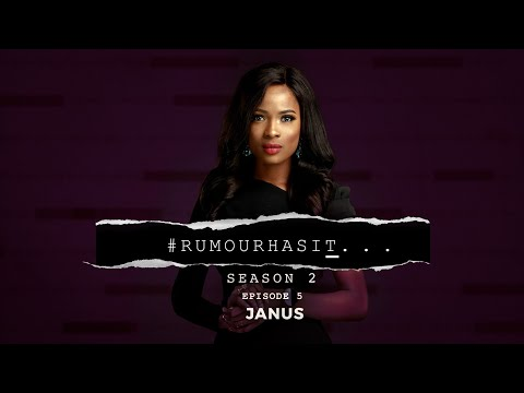 Rumour Has It S2E5: Janus