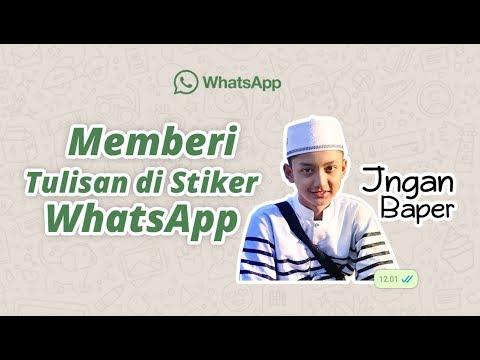 Tips…!!! Memberi tulisan di Saat membuat Stiker WhatsApp [Android Tricks]