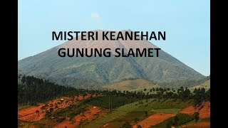 Download Video Misteri Keanehan Gunung Slamet MP3 3GP MP4