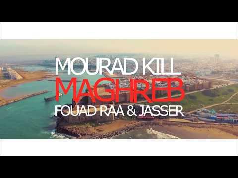 MOURAD KILL, FOUAD RAA & JASSER - MAGHREB (prod. by Pepperbeatz) (видео)