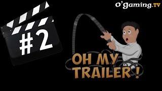 Oh my trailer ! - Nouveautés de fin d
