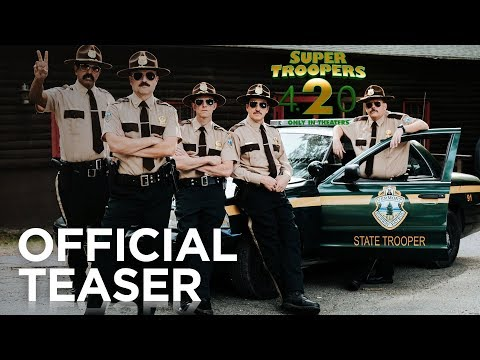 Super Troopers 2 Super Troopers 2 (Red Band Teaser)