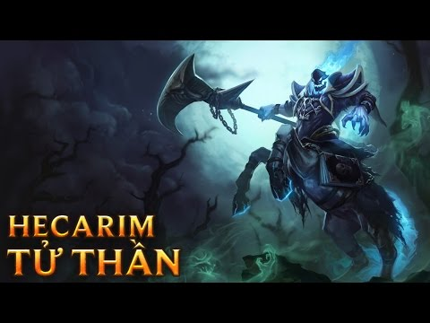 Hecarim Tử Thần - Reaper Hecarim