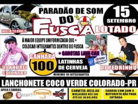 PARADÃO DE SOM DO FUSCA LOTADO 15 DE SETEMBRO 2013 EM COLORADO PR
