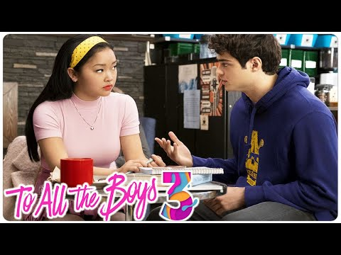 TO ALL THE BOYS 3 Teaser (2021) With Lana Condor & Noah Centineo