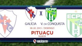 Galícia TV apresenta:Galícia 1 x 2 Vitória da Conquista. Baianão 2015 - Segunda rodada 09/02/2015 Canal oficial do Galícia Esporte Clube, primeiro ...