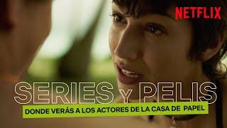 PELÍCULAS y SERIES donde verás a los ACTORES de LA CASA DE PAPEL | Netflix España