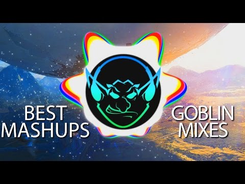 Best Of Goblin Mashup Mix ● Goblin Mixes ● Gaming Trap Music 2016 【1 HOUR】
