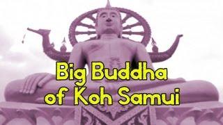 Visiting Big Buddha In Koh Samui, Thailand