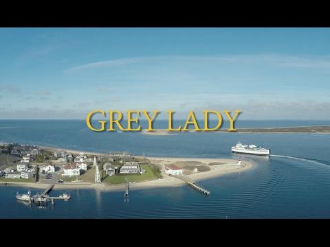 Grey Lady (Trailer)