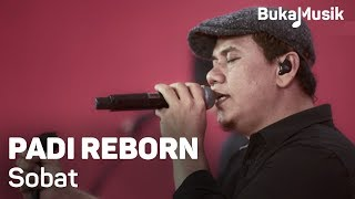 Video Padi Reborn - Sobat (with Lyrics) | BukaMusik MP3, 3GP, MP4, WEBM, AVI, FLV September 2018