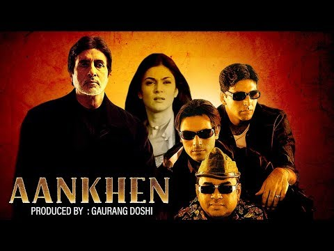 Aankhen (HD) | Amitabh Bachchan | Akshay Kumar | Sushmita Sen | Paresh Rawal |Bollywood Latest Movie