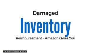 Amazon FBA Inventory Reimbursement - Amazon Owes You!