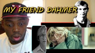 MY REACTION TO My Friend Dahmer - TeaserORIGINAL VIDEO:https://www.youtube.com/watch?v=VX8ajObK81ACHECK OUT MY PATREON DONATE IF YOU CAN: https://www.patreon.com/user?u=5011574