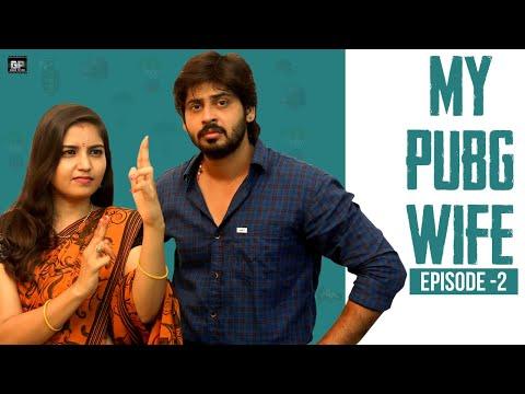 My Pubg Wife | Web Series - Episode 2 | Goli Soda Tales |  Written By Anu Prasad