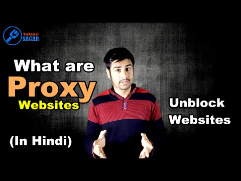 What are proxy websites ? Unblock websites with proxy. (In Hindi)