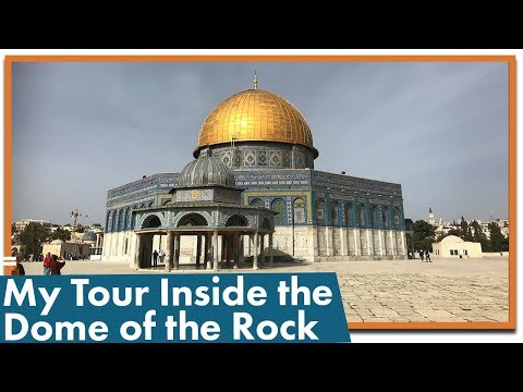 What Is The Dome Of The Rock?
