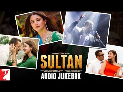 SULTAN Audio Jukebox | Full Songs | Salman Khan | Anushka Sharma | Vishal & Shekhar