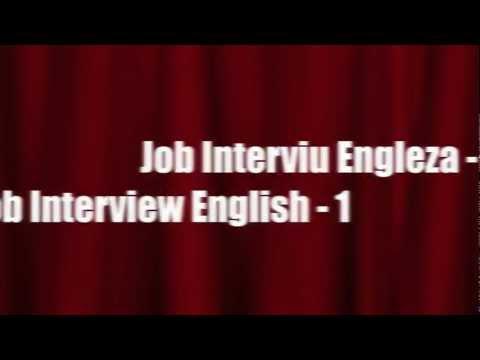 Job Interviu Engleza Partea 1
