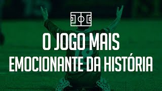 Twitter: @gabrielsantoro Um tributo ao jogo mais emocionante da história do futebol Brasileiro, precisando de uma vitória por 2 ...