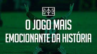 Twitter: @gabrielsantoro Um tributo ao jogo mais emocionante da história do futebol Brasileiro, precisando de uma vitória por 2...
