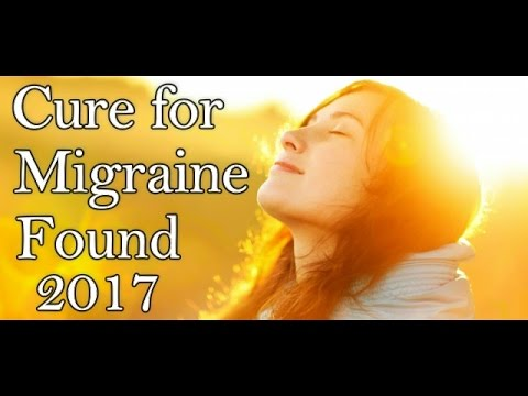 Cure For Migraine Found 2017