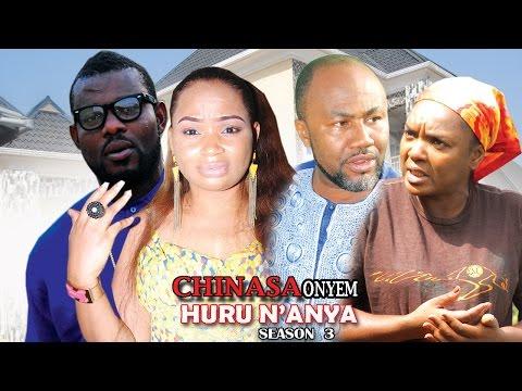 CHINASA Onyem Huru N'Anya Season 3 - Latest Nigeria Nollywood Igbo Movie