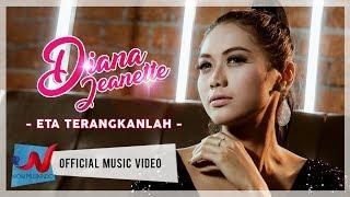 Diana Jeanette - Eta Terangkanlah (Official Music Video)