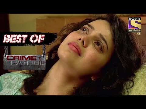 Best Of Crime Patrol - A Sacrifice - Full Episode
