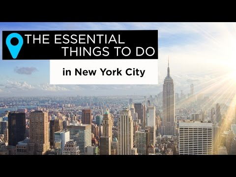Essential Things To Do In New York City