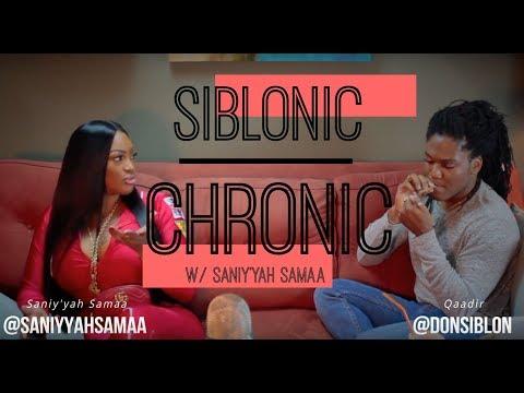 Siblonic Chronic w/ Saniy'yah Samaa (Basketball Wives)