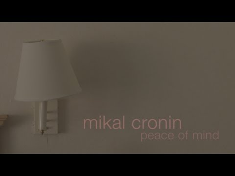 Mikal Cronin - Peace of Mind