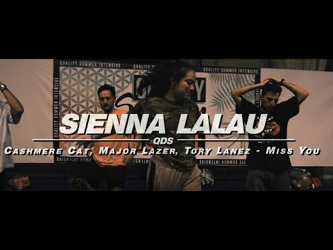 SIENNA LALAU | QUALITY SUMMER INTENSIVE 2018 | Miss You - Cashmere Cat, Major Lazer, Tory Lanez