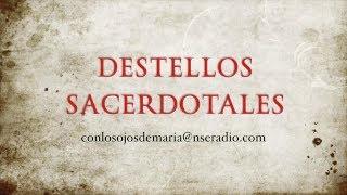 DESTELLOS SACERDOTALES - La Inmaculada y los Sacerdotes