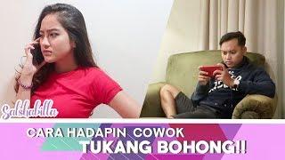Video SALSHABILLA - CARA HADAPIN COWOK TUKANG BOHONG!! MP3, 3GP, MP4, WEBM, AVI, FLV Desember 2017