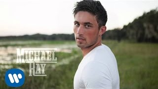 Michael Ray - Think A Little Less (Official Audio Video)