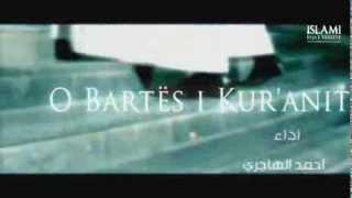 O Bartës (Hafiz) I KURANIT | Video Ilahi (Titra Shqip) ᴴᴰ