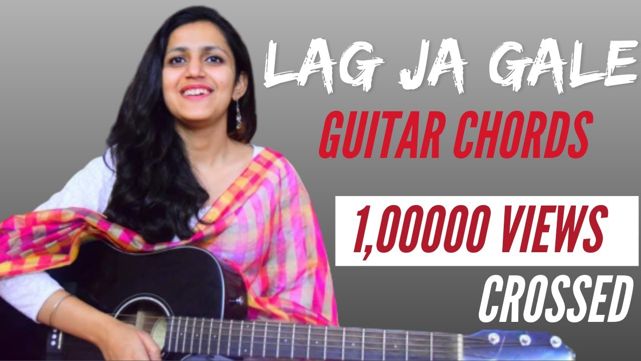 Lag ja Gale | Guitar Chords | Best song | Guitar Lessons