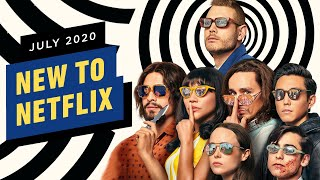 New to Netflix for July 2020 by IGN
