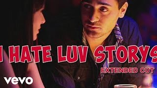 I Hate Luv Storys - Title Track Video Song