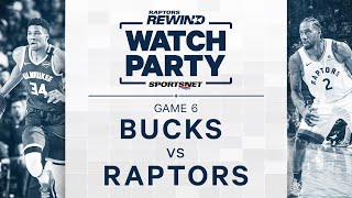 Re-Live Game 6 Of 2019 Milwaukee Bucks vs. Toronto Raptors Series | NBA Watch Party by Sportsnet Canada