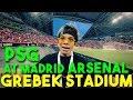 Download Lagu GREBEK STADION PSG x At MADRID x ARSENAL! 🔥 Mp3 Free