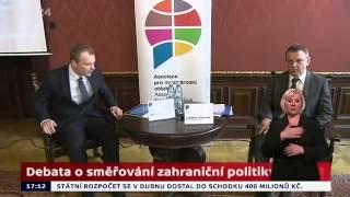 Debata o směřování zahraniční politiky ČR
