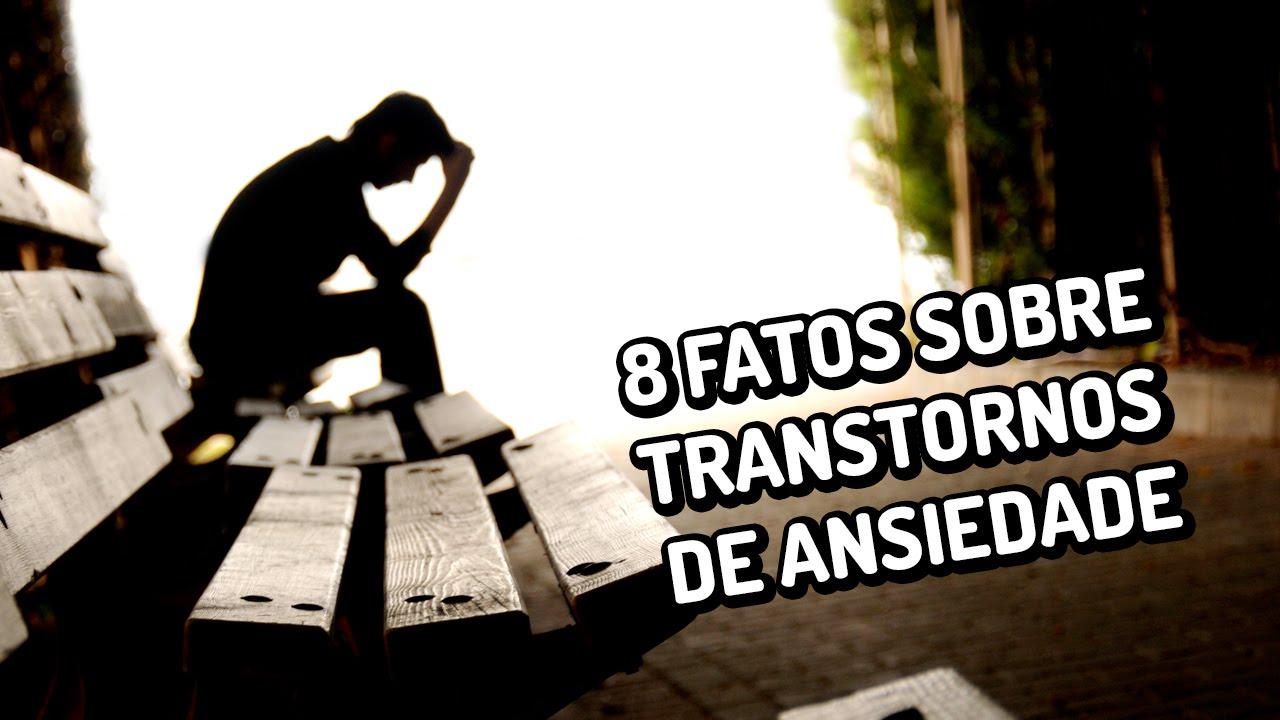 8 fatos sobre transtornos de ansiedade