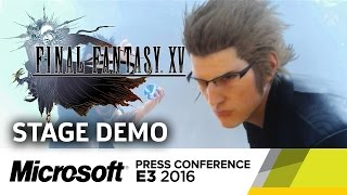 Final Fantasy XV Boss Fight Stage Demo - E3 2016 Microsoft Press Conference by GameSpot