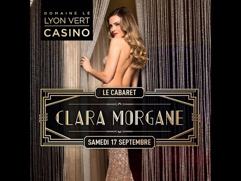 Cabaret de Clara Morgane au Casino le Lyon Vert