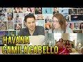 Camila Cabello -  Havana - REACTION!